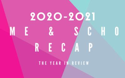 2020-2021 Home and School Recap